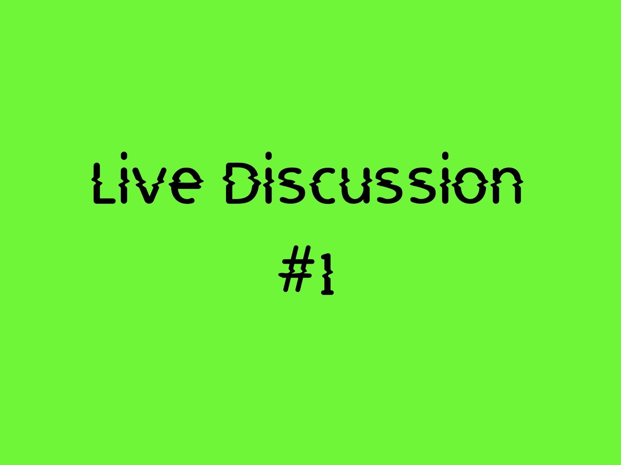 Live Discussion #1 - Always online?