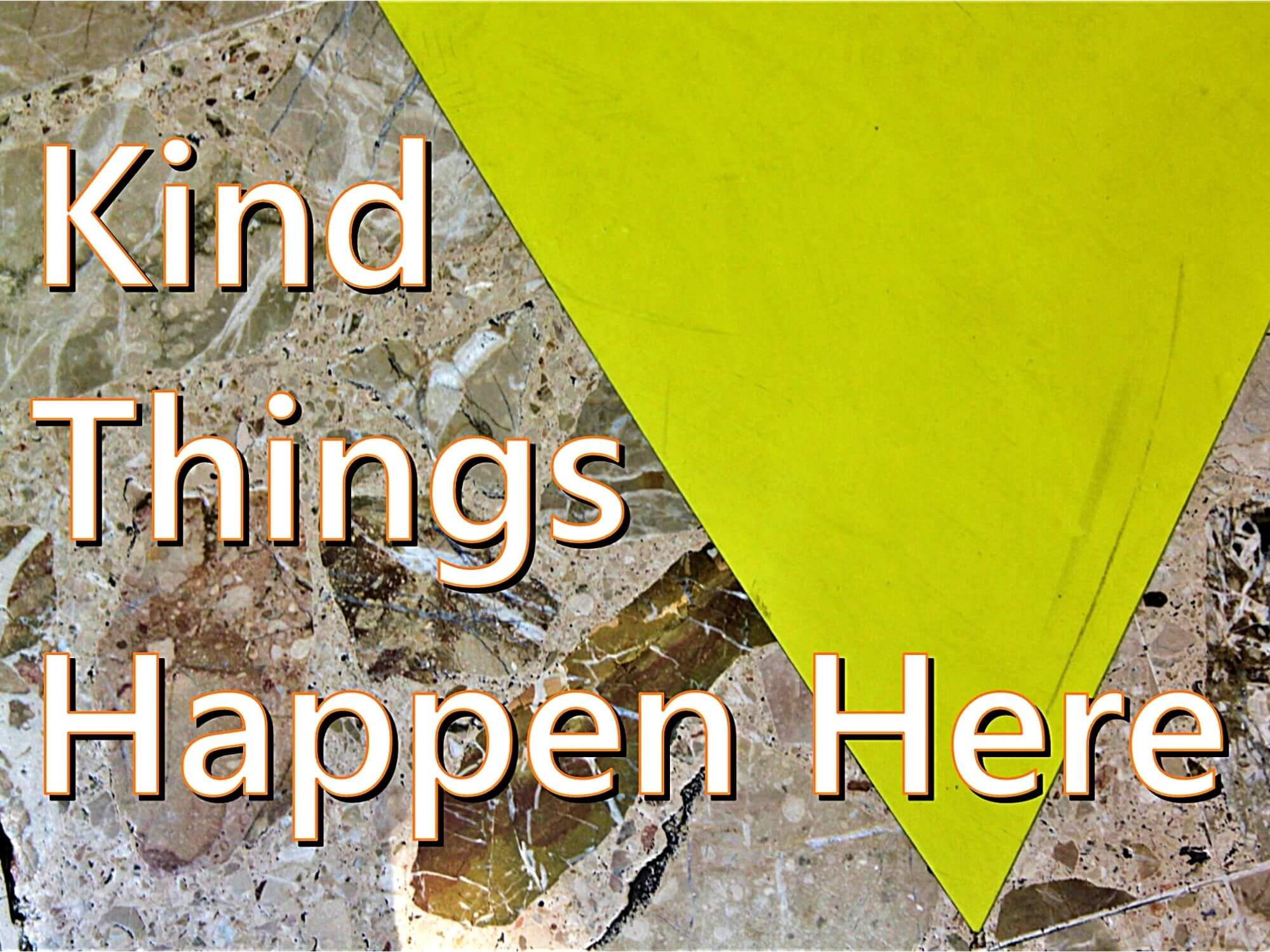 Kind Things Happen Here by Becky Vincer