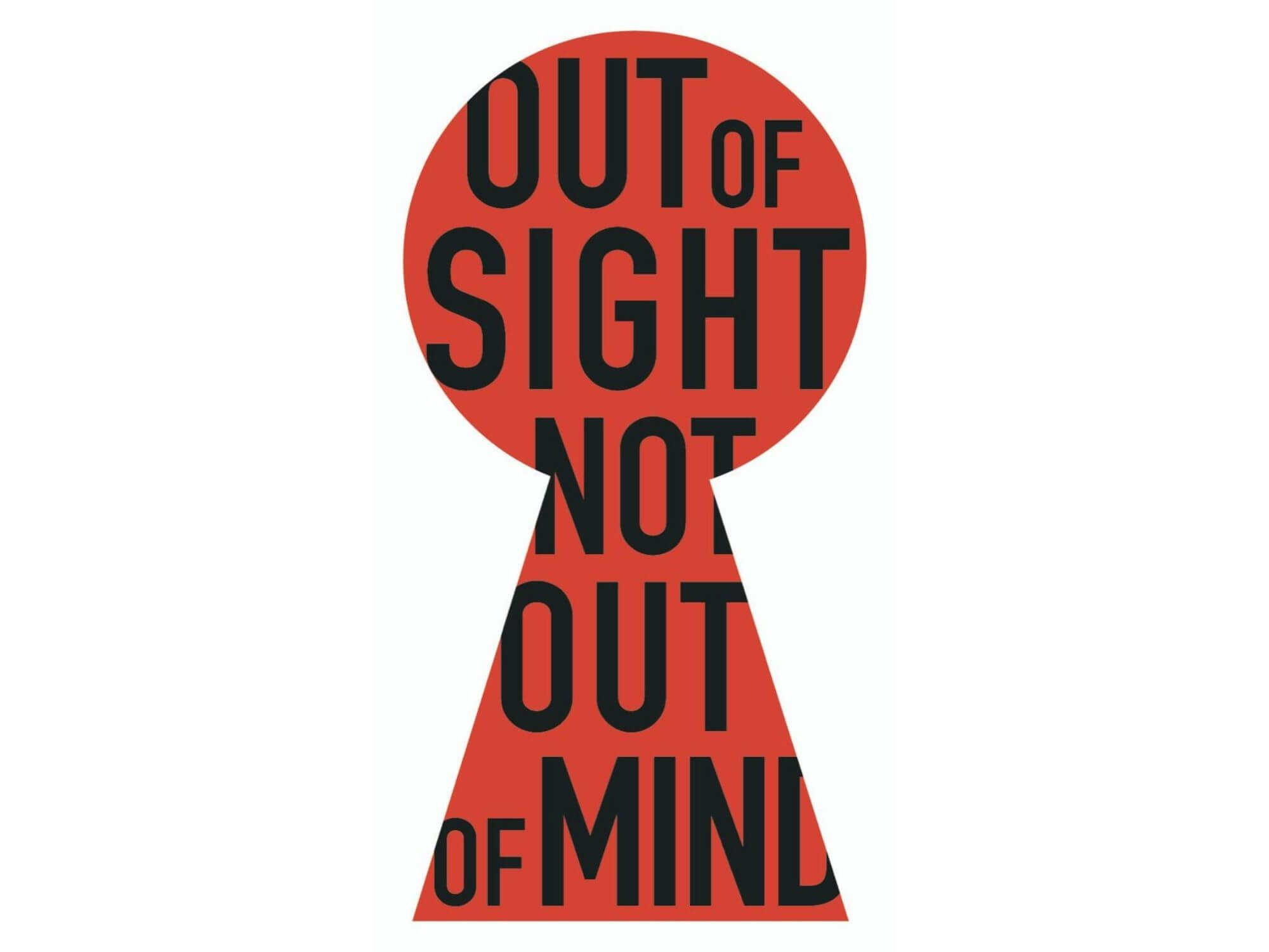 Out of Sight, Not Out of Mind by MESS ROOM